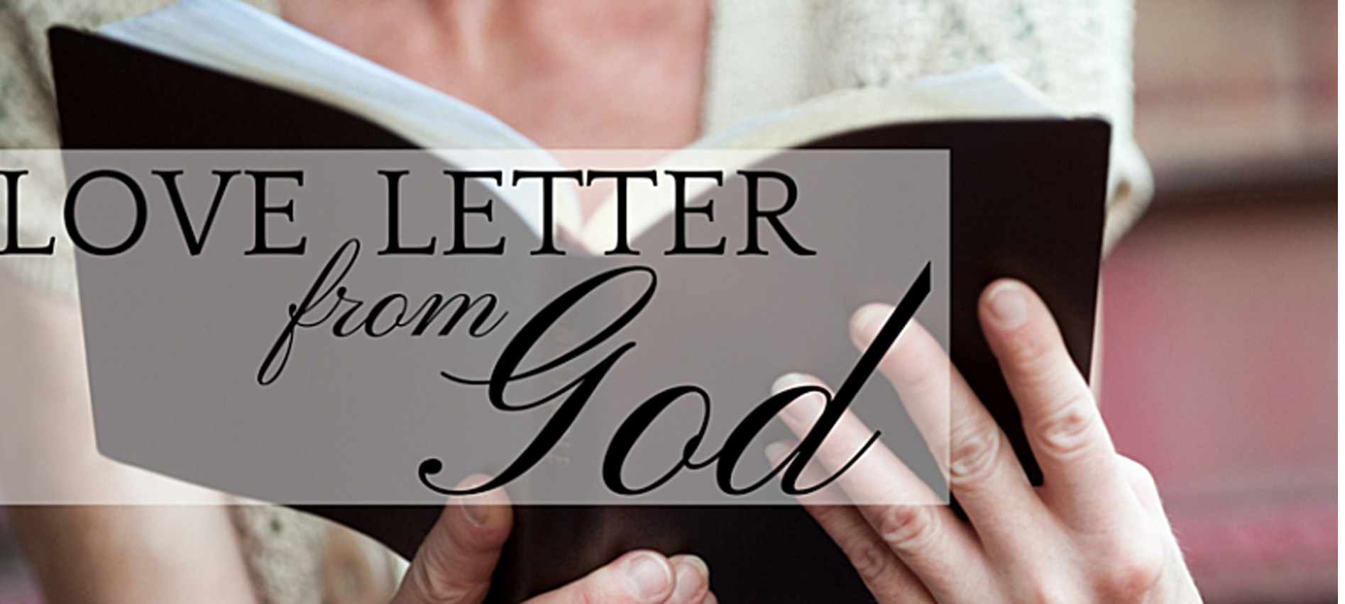 Have You Read God s Love Letter